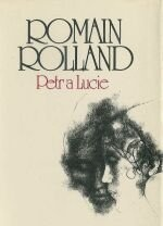 ROMAIN ROLLAND - Petr a Lucie